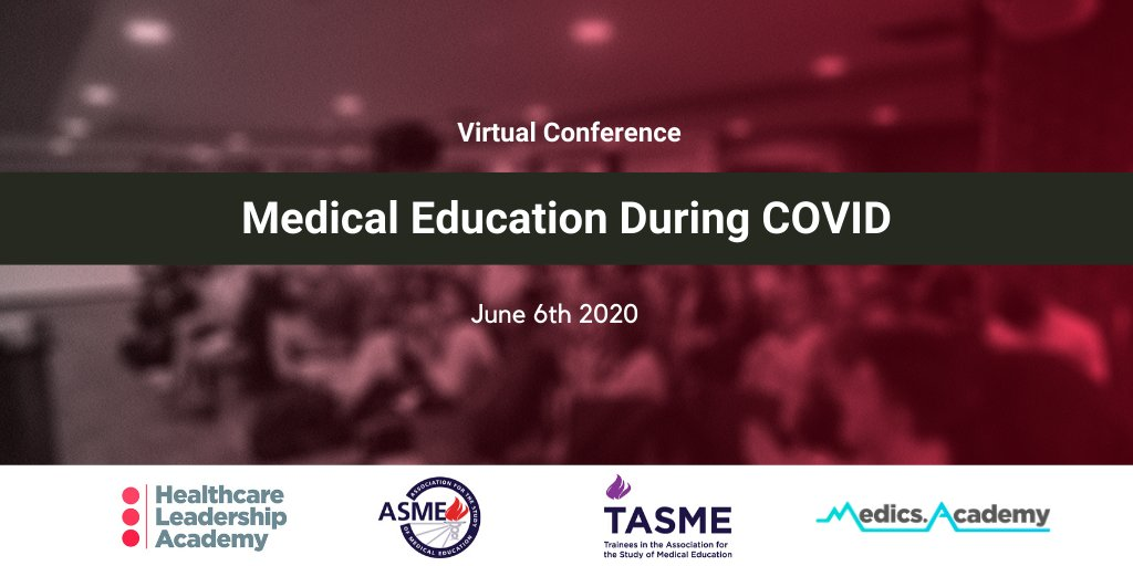 ASME Partnership - Medical Education During COVID Virtual Conference